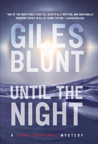 Until the Night by Giles Blunt