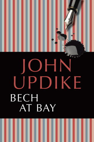 Bech at Bay by John Updike