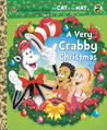 A Very Crabby Christmas (Dr. Seuss/Cat in the Hat) Read & Listen Edition