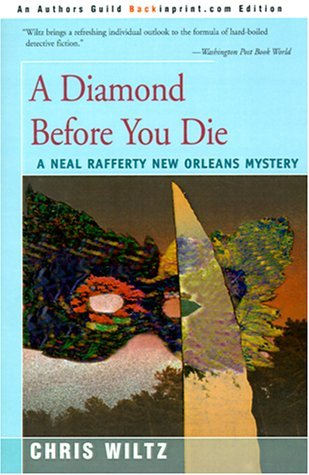 A Diamond Before You Die (Neal Rafferty New Orleans Mystery #2)