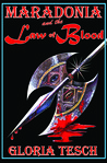 Maradonia and the Law of Blood by Gloria Tesch