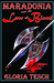 Maradonia and the Law of Blood (Book 5)
