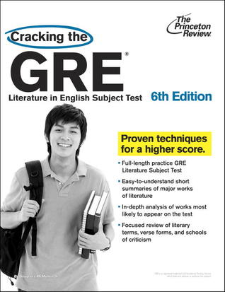 Cracking the GRE Literature in English Subject Test, 6th Edition by Princeton Review