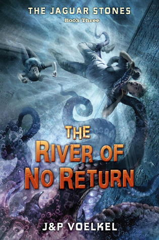 The River of No Return by Jon Voelkel