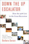 Down The Up Escalator: American Lives in the Great (and Too Long) Recession