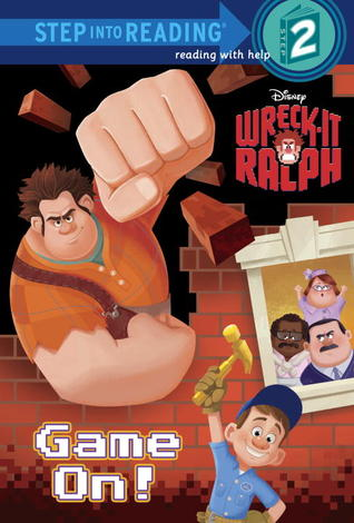 Game On! (Wreck-It Ralph)