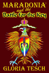 Maradonia and the Battle for the Key (Book 6)