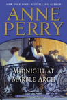 Midnight at Marble Arch (Charlotte & Thomas Pitt, #28)