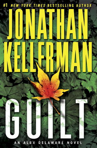 Guilt (Alex Delaware, #28)