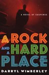 A Rock and a Hard Place (Barrett Raines, #1)