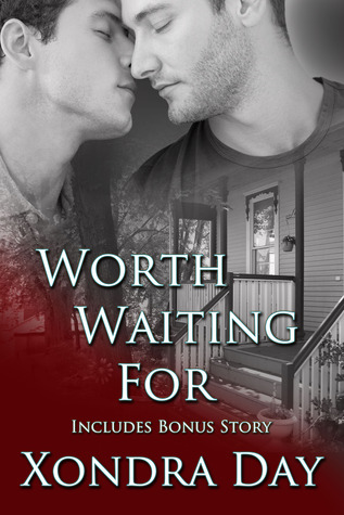 Worth Waiting For by Xondra Day