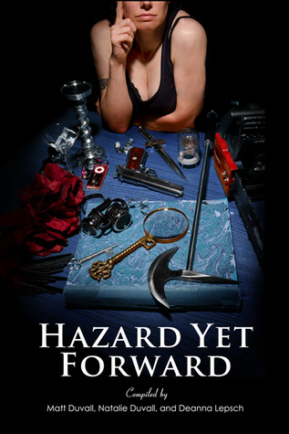 Hazard Yet Forward by Matt Duvall