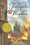 The Trumpeter of Krakow by Eric P. Kelly