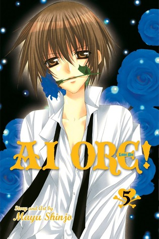 Ai Ore! Love Me! Vol. 5 by Mayu Shinjo