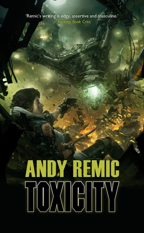 Toxicity by Andy Remic