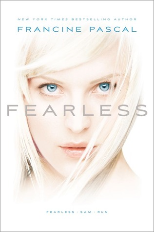 Fearless / Sam / Run