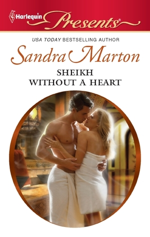 Sheikh Without a Heart by Sandra Marton