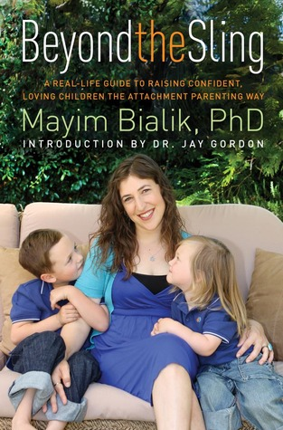 Beyond the Sling by Mayim Bialik