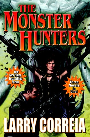 Monster Hunter International Books - Larry Correia