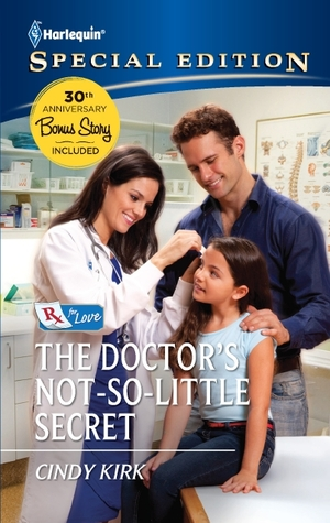The Doctor's Not-So-Little Secret by Cindy Kirk