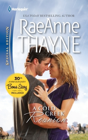 A Cold Creek Reunion by RaeAnne Thayne