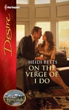On the Verge of I Do (Dynasties: The Kincaids #4)
