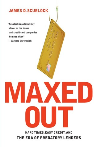 Maxed Out by James D. Scurlock