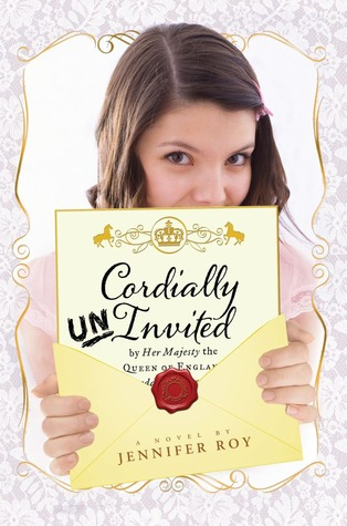 Cordially Uninvited by Jennifer Roy