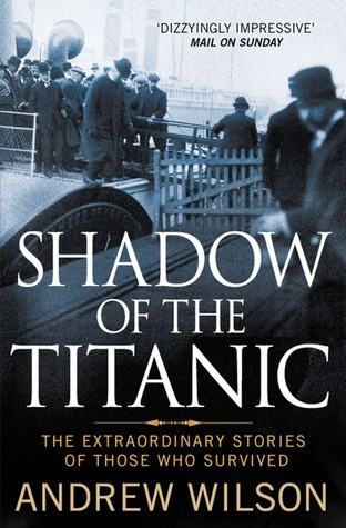 Shadow of the Titanic by Andrew Wilson