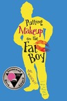 Putting Makeup on the Fat Boy by Bil Wright