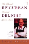 Epicurean Delight: Life and Times of James Beard