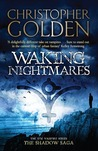 Waking Nightmares. Christopher Golden