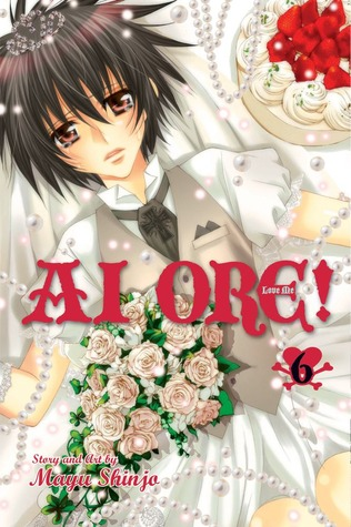 Ai Ore! Love Me! Vol. 6 by Mayu Shinjo