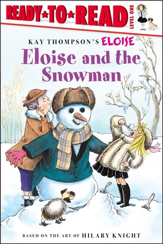 Eloise and the Snowman by Lisa McClatchy