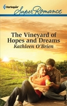 The Vineyard of Hopes and Dreams (Malone, #4)