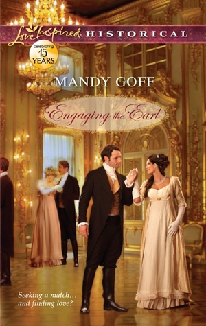 Engaging the Earl by Mandy Goff