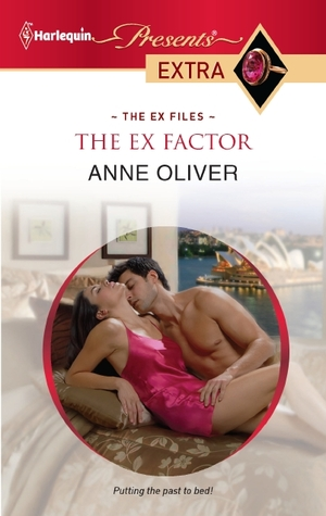 The Ex Factor by Anne Oliver