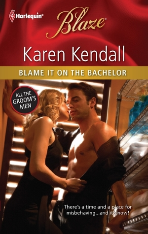 Blame It on the Bachelor by Karen Kendall