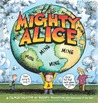 Cul de Sac: The Mighty Alice