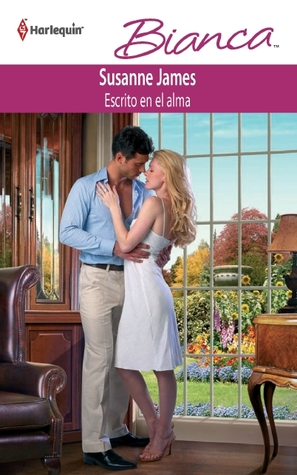 Escrito En El Alma by Susanne James
