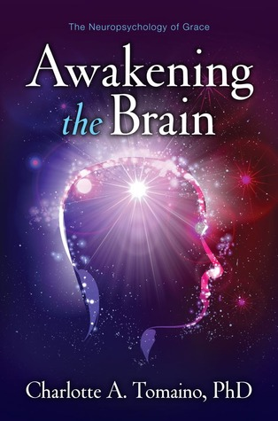 Awakening the Brain by Charlotte Tomaino