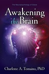 Awakening the Brain: The Neuropsychology of Grace