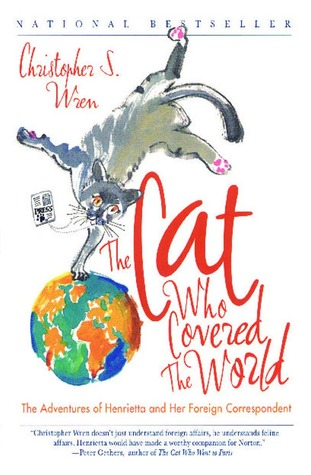 The Cat Who Covered the World by Christopher S. Wren