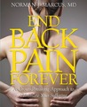 End Back Pain Forever: A Groundbreaking Approach to Eliminate Your Suffering