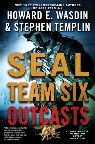SEAL Team Six Outcasts (SEAL Team Six Outcasts, #1)