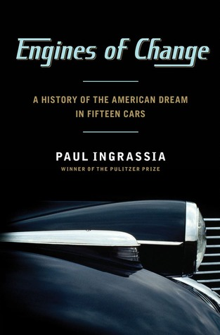 Engines of Change by Paul Ingrassia