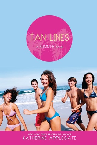 Tan Lines by Katherine Applegate