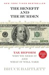 The Benefit and The Burden: Tax Reform-Why We Need It and What It Will Take