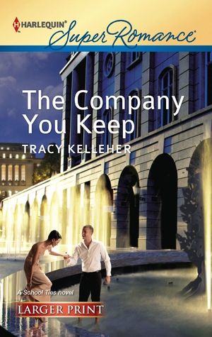 Download online The Company You Keep (School Ties Trilogy #3) PDF