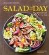 Salad of the Day: 365 Recipes for Every Day of the Year